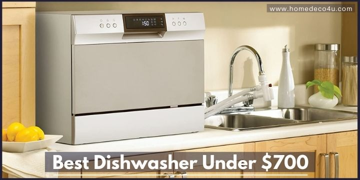 Best dishwasher under 700